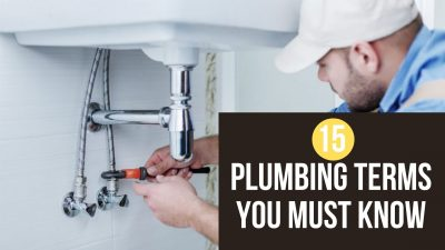 15 Plumbing Terms You Must Know: A Guide For Every Homeowner
